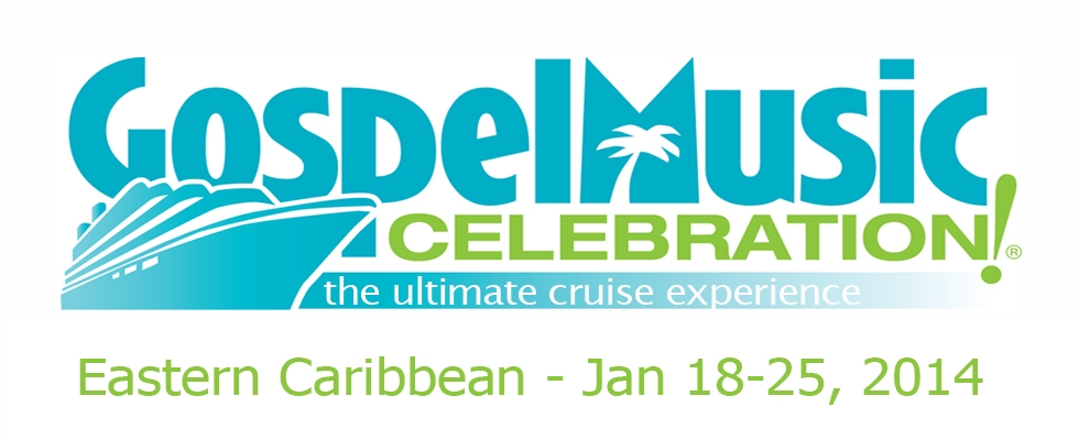 Gospel Music Celebration Cruise - Caribbean 2014