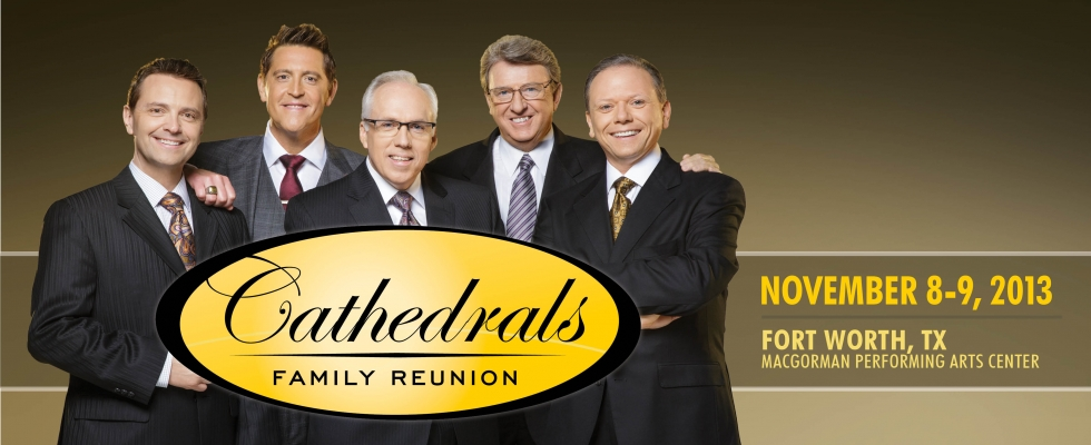 The Cathedrals Family Reunion