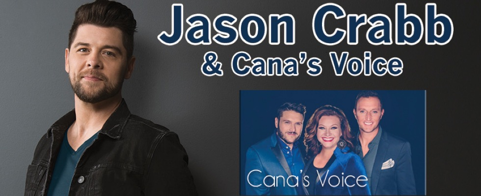 An Evening with JASON CRABB & CANA'S VOICE