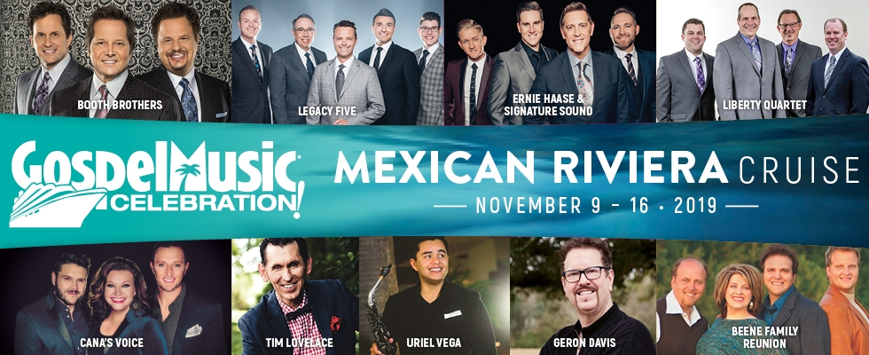 GOSPEL MUSIC CELEBRATION - MEXICAN RIVIERA 2019