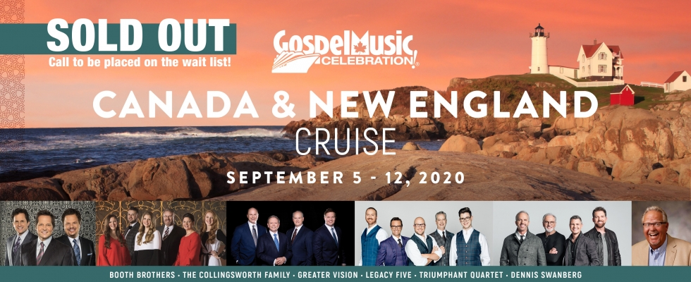 GOSPEL MUSIC CELEBRATION - 7 DAY NEW ENGLAND & CANADA CRUISE